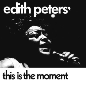 Edith Peters <br />THIS IS THE MOMENT (incl. rework by Gerardo Frisina)