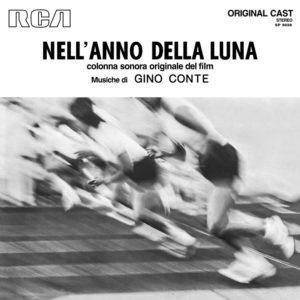 Gino Conte <br />NELL'ANNO DELLA LUNA