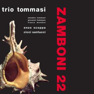 Trio Tommasi <br />ZAMBONI 22