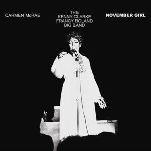 Carmen McRae <br />NOVEMBER GIRL