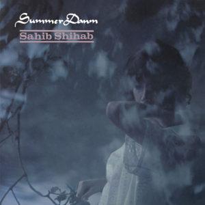Sahib Shihab <br />SUMMER DAWN