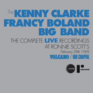 The Kenny Clarke-Francy Boland Big Band <br />LIVE AT RONNIE SCOTT'S - VOLCANO/RUE CHAPTAL