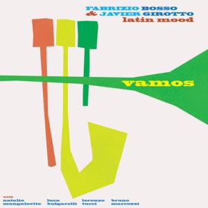Fabrizio Bosso & Javier Girotto Latin Mood <br />VAMOS