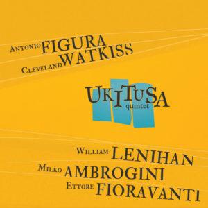Ukitusa Quintet <br />UKITUSA QUINTET
