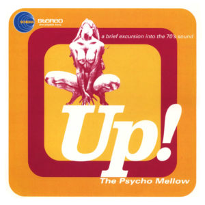 Various Artists <br />UP! THE PSYCHO MELLOW