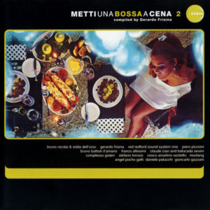 Various Artists <br />METTI UNA BOSSA A CENA 2