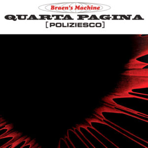 The Braen's Machine <br />QUARTA PAGINA
