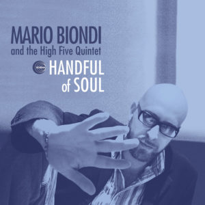 Mario Biondi and the High Five Quintet <br />HANDFUL OF SOUL