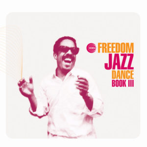 Various Artists <br />FREEDOM JAZZ DANCE BOOK III