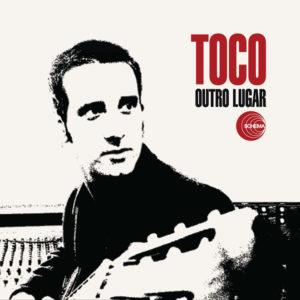 Toco <br />OUTRO LUGAR