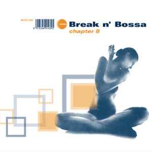 Various Artists <br />BREAK N' BOSSA Chapter 8