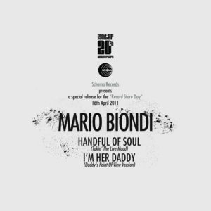 Mario Biondi <br />HANDFUL OF SOUL / I'M HER DADDY (Remixes)