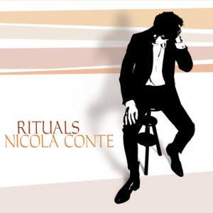 Nicola Conte <br />RITUALS
