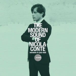 Nicola Conte <br />THE MODERN SOUNDS OF NICOLA CONTE Versions in jazz-dub