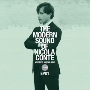 Nicola Conte <br />THE MODERN SOUNDS OF NICOLA CONTE Versions in jazz-dub EP01