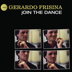 Gerardo Frisina <br />JOIN THE DANCE