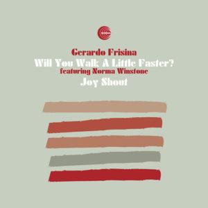Gerardo Frisina <br />WILL YOU WALK A LITTLE FASTER?