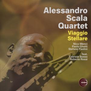 Alessandro Scala Quartet <br />VIAGGIO STELLARE