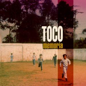 Toco <br />MEMORIA