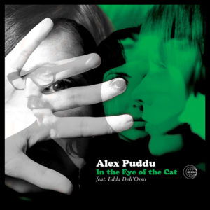 Alex Puddu <br />IN THE EYE OF THE CAT