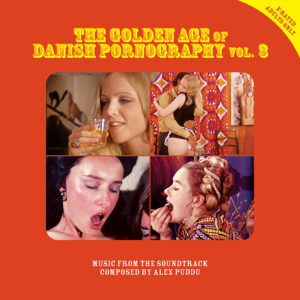 Alex Puddu <br />THE GOLDEN AGE OF DANISH PORNOGRAPHY Vol. 3