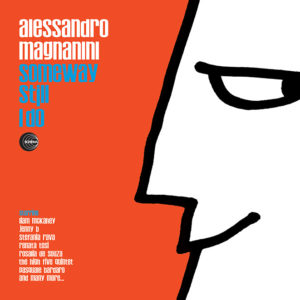 Alessandro Magnanini <br />SOMEWAY STILL I DO