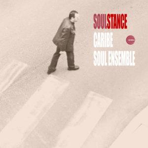 Soulstance <br />CARIBE / SOUL ENSEMBLE