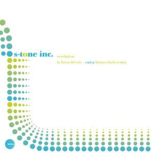 S-Tone Inc. <br />REVELATION/ LA BOCA DEL RIO (Cuica latino clash mix)