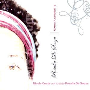 Rosalia De Souza <br />GAROTA DIFERENTE
