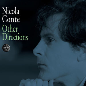 Nicola Conte <br />OTHER DIRECTIONS