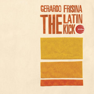 Gerardo Frisina <br />THE LATIN KICK