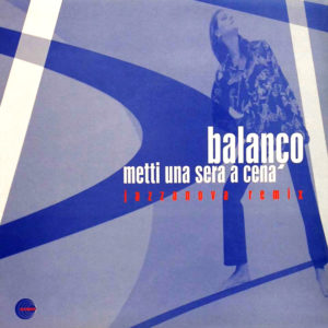 Balanço <br />METTI UNA SERA A CENA (Jazzanova remix)