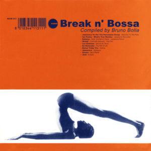Various Artists <br />BREAK N' BOSSA