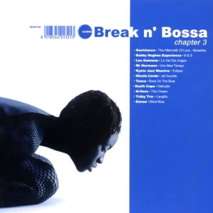 Various Artists <br />BREAK N' BOSSA Chapter 3