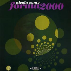 Nicola Conte <br />FORMA 2000