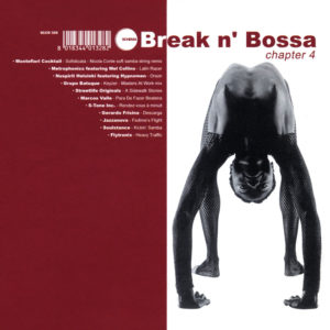 Various Artists <br />BREAK N' BOSSA Chapter 4