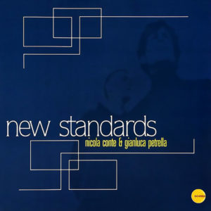 Nicola Conte & Gianluca Petrella <br />NEW STANDARDS