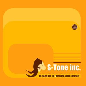 S-Tone Inc. <br />LA BOCA DEL RIO / RENDEZ VOUS À MINUIT