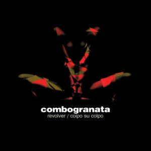 Combogranata <br />COLPO SU COLPO / REVOLVER