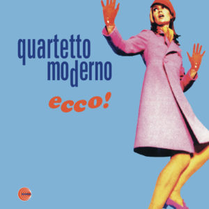 Quartetto Moderno <br />ECCO!