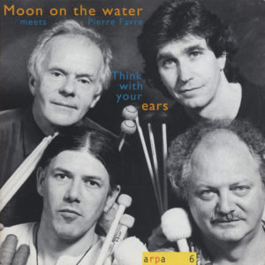 Moon on the Water <br />THINK WITH YOUR EARS