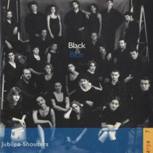 Jubilee Shouters <br />BLACK & BLUE