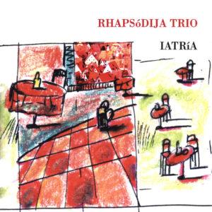 Rhapsódija Trio <br />IATRÍA