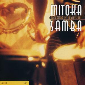 Mitoka Samba <br />ORCHESTRA DI PERCUSSIONI