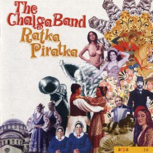 The Chalga Band <br />RATKA PIRATKA