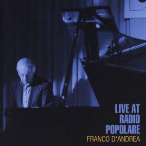 Franco D'Andrea <br />LIVE AT RADIO POPOLARE