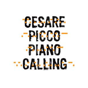 Cesare Picco <br />PIANO CALLING