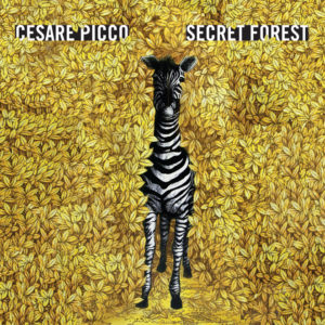 Cesare Picco <br />SECRET FOREST