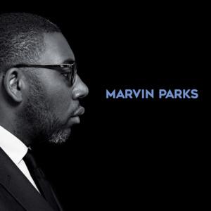 Marvin Parks <br />MARVIN PARKS