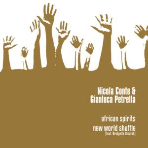 Nicola Conte & Gianluca Petrella <br />AFRICAN SPIRITS / NEW WORLD SHUFFLE